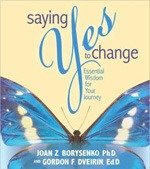 Saying Yes to Change: Essential Wisdom for Your Journey